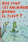 Soledad BRAVI - Que font les animaux quand il pleut ?