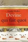 Gerda MULLER - Devine qui fait quoi