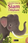 Fred BERNARD - L'histoire vraie de Siam l'éléphant