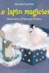 Michael ESCOFFIER - Le lapin magicien