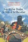 Christian JOLIBOIS - Les p'tites poules, la bête et le chevalier