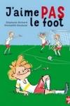 Stéphanie RICHARD - J'aime pas le foot