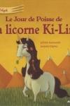 Juliette SAUMANDE - Le jour de poisse de la licorne Ki-Lin