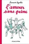 François Ayrolles - L'AMOUR SANS PEINE