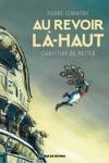 C. De Metter & P. Lemaître - AU REVOIR LÀ-HAUT