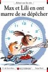 D. de SAINT-MARS - Max et Lili en ont marre de se dépêcher