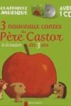 ZEMANEL - 3 nouveaux contes du Père Castor