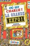 Martin HANDFORD - Où est Charlie ? La grande expo !