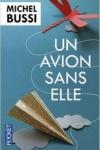 Michel BUSSI - UN AVION SANS ELLE