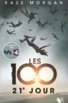 Kass MORGAN - Les 100 T.2