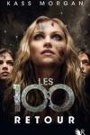 Kass MORGAN - Les 100 T.3