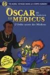Eli ANDERSON - Oscar et le médicus T.4