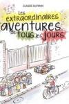 Claude GUTMAN - Les extraordinaires aventures de tous les jours