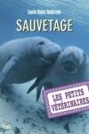 Laurie HALSE ANDERSON - Les petits vétérinaires T.4 : Sauvetage