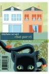 Stéphane SERVANT - Chat par-ci, chat par là
