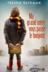 FredriK BACKAM - MA GRAND-MÈRE VOUS PASSE LE BONJOUR