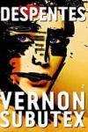 Virgine DESPENTES - VERNON SUBUTEX 2