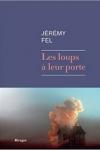 Jérémy FEL - LES LOUPS A LEUR PORTE
