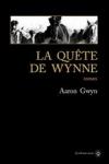Aaron GWYN - LA QUETE DE WYNNE