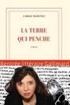 Carole MARTINEZ - LA TERRE QUI PENCHE