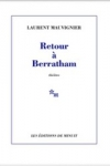 Laurent MAUVIGNIER - RETOUR A BERRATHAM