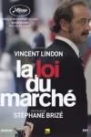 Stéphane BRIZÉ - LA LOI DU MARCHÉ