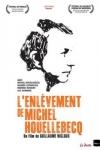 Guillaume NICLOUX - L'ENLÈVEMENT DE MICHEL HOUELLEBECQ