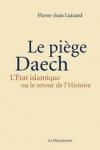 Pierre-Jean LUIZARD - Le piège Daech