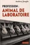 Audrey JOUGLA - PROFESSION : ANIMAL DE LABORATOIRE