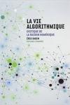 ÉRIC SADIN - LA VIE ALGORITHMIQUE