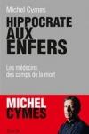 Michel CYMES - Hyppocrate aux enfers