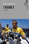 Yann QUEFFELEC - Tabarly, une vie