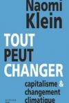 Naomi KLEIN - Tout peut changer