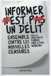 Fabrice ARFI et Paul MOREIRA - INFORMER N'EST PAS UN DÉLIT