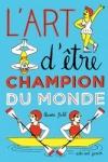 Aurore PETIT - L'art d'être champion du monde