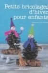 Sandrina VAN GEEL NEUMANN - Petits bricolages d'hiver pour les enfants