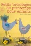 Sandrina VAN GEEL NEUMANN - Petits bricolages de printemps pour les enfants