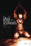 V. BRUGEAS & R. TOULHOAT - LE ROY DES RIBAUDS T.2