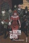C. BUNN & B. HURTT - THE SIXTH GUN T.1 à T.6