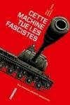 J.-P. PECAU & DAMIEN - CETTE MACHINE TUE LES FASCISTES