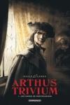RAULE & J. L. LANDA - ARTHUS TRIVIUM T.1
