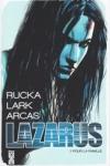 G. RUCKA & M. LARK - LAZARUS T.1 à T.3