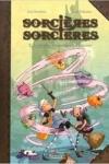 SORCIÈRES SORCIÈRES T.2
