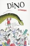 Anne LOYER - DINO : LA PANIQUE