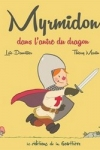 Loïc DAUVILLIER - MYRMIDON DANS L'ANTRE DU DRAGON