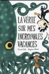David CALI - LA VÉRITÉ SUR MES INCROYABLES VACANCES