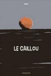 Thierry DEDIEU - LE CAILLOU
