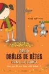 Fiona ROBERTON - DEUX DROLES DE BÊTES DANS LA FORÊT