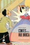 Pierre GRIPARI - CONTES DE LA RUE BROCA