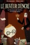 Éric SANVOISIN - LE BUVEUR D'ENCRE : LE BUVEUR DE FAUTES D'ORTHOGRAPHE